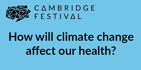 How will climate change affect our health? tickets