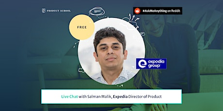 Live Chat with Expedia Director of Product tickets