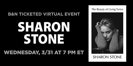B&N Virtually Presents: Sharon Stone discusses THE BEAUTY OF LIVING TWICE tickets