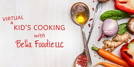 Bella Foodie Virtual Kid's Cook Along- Taco Night tickets
