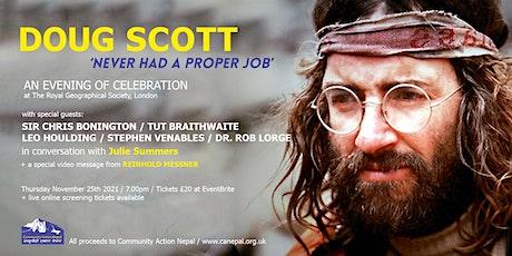 Doug Scott - Never Had a Proper Job: an evening of celebration billets