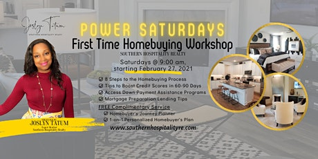 POWER SATURDAYS: First Time Homebuying Virtual Workshop tickets