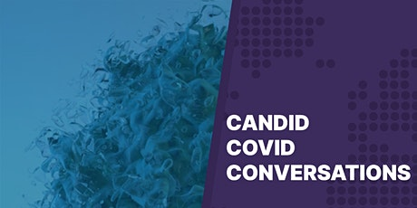 Candid COVID Conversations: COVID-19 Vaccine Update tickets