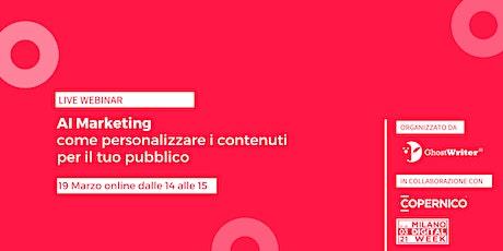 AI Marketing: come personalizzare i contenuti per il tuo pubblico biglietti