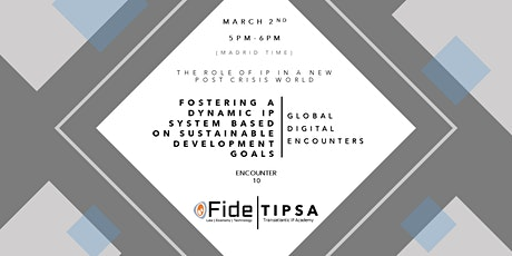 GDE10- Fostering a Dynamic IP System Based on Sustainable Development Goals tickets