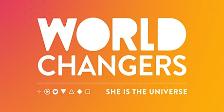 World Changers / She is the Universe tickets