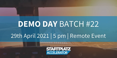 STARTPLATZ Accelerator - Demo Day Batch #22 Tickets