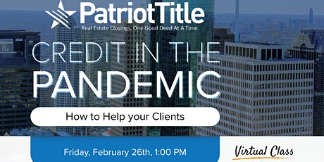 Credit in the Pandemic | How to Help your Clients tickets
