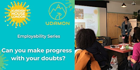 Employability Series (3/4): Can you make progress with your doubts? tickets