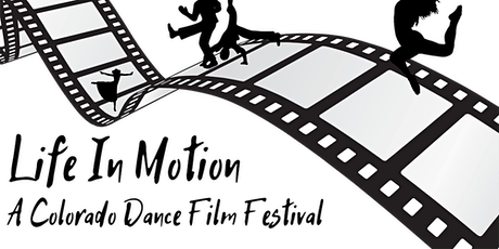 Life in Motion: A Colorado Dance Film Festival, Virtual Edition billets
