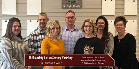 ADHD, Anxiety, Sensory, and Autism  Workshop: A Private Event tickets