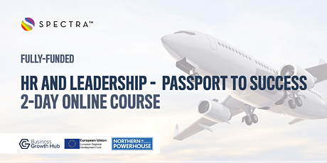 HR and Leadership -  Passport to Success  (Fully-funded for SMEs in GM) tickets