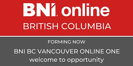 BNI British Columbia  Vancouver Online One Information Session tickets