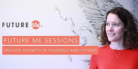 Future Me Sessions: Psychological Safety tickets