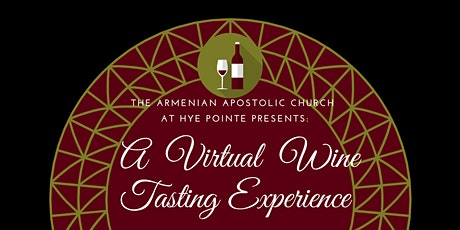 A Virtual Wine Tasting Experience  -RESCHEDULED tickets