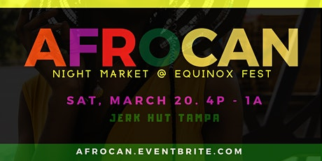 Vendor Registration for  AfroCan Night Market @ Equinox Fest tickets