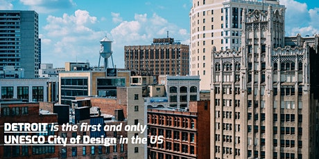 Detroit: UNESCO City of Design tickets