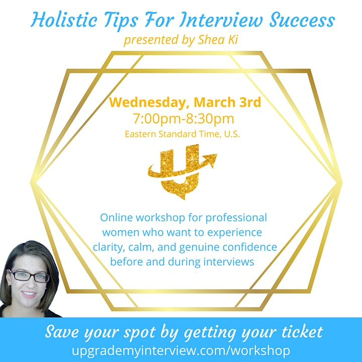 Holistic Tips For Interview Success With Shea Ki image