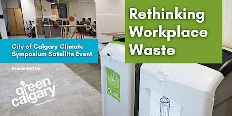 Rethinking Workplace Waste tickets