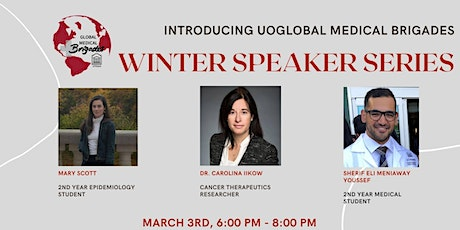 uOGlobal Medical Brigades Winter Speaker Series tickets