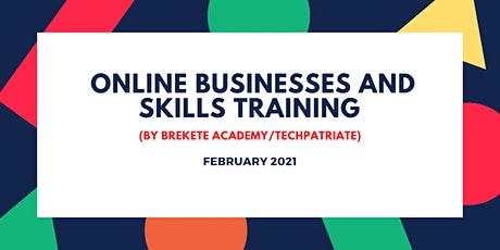 ONLINE BUSINESSES AND SKILLS TRAINING tickets
