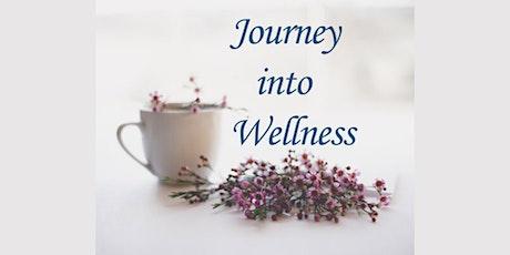 Journey into Wellness tickets