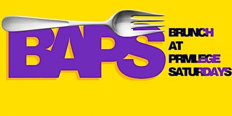 BAP'S - Brunch At Privilege tickets