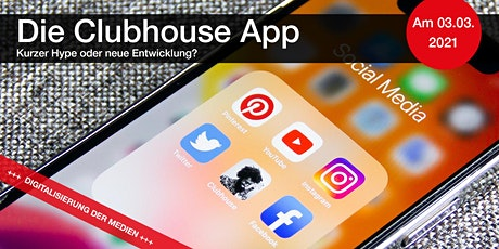 Die Clubhouse App – kurzer Hype oder neue Entwicklung? Tickets