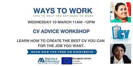 Ways to Work - CV  Advice Workshop tickets