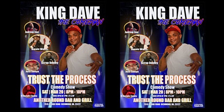 King Dave The Comedian - Trust the Process Comedy Show tickets