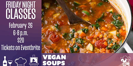 Friday Class: Vegan soups tickets