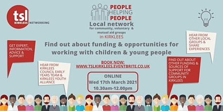 People Helping People: Funding & opportunities for working with children tickets