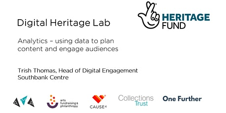 Analytics - using data to plan content and engage audiences tickets