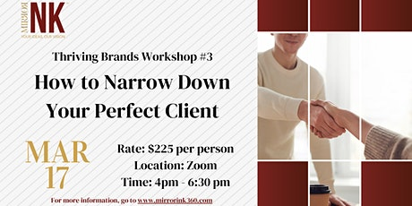 Thriving Brands Workshop: How to Narrow Down Your Perfect Client tickets