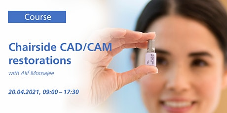 Chairside CADCAM Restorations tickets