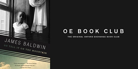 OE Book Club | Go Tell It On The Mountain tickets