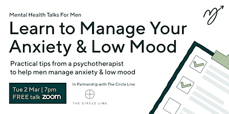 Men's Mental Health Talks - Learn to Manage Your Anxiety & Low Mood tickets