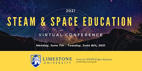 STEAM & Space Education Virtual Conference 2021 tickets