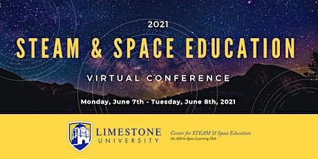 STEAM & Space Education Virtual Conference 2021 biglietti