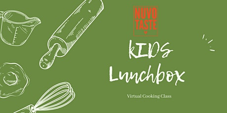 NUVO Taste Kids Lunchbox Virtual Cooking Lesson tickets