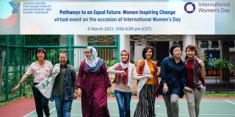 Pathways to an Equal Future: Women Inspiring Change tickets