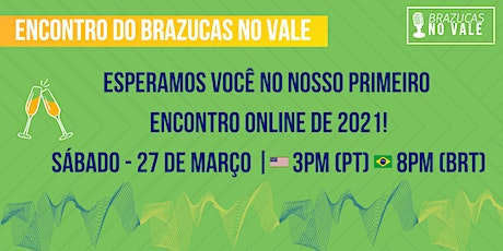 Encontro online do Brazucas no Vale ingressos