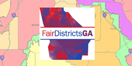 Redistricting Town Hall with Fair Districts GA tickets