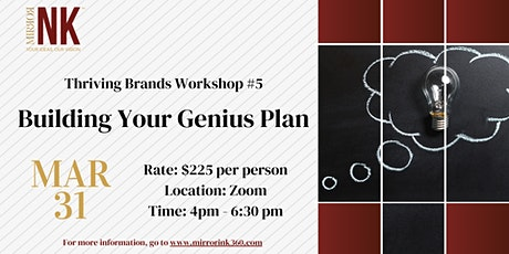 Thriving Brands Workshop: Building Your Genius Plan tickets
