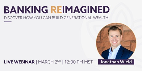 Banking Reimagined | Building Generational Wealth tickets