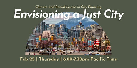 Envisioning a Just City: Climate and Racial Justice in Urban Planning tickets