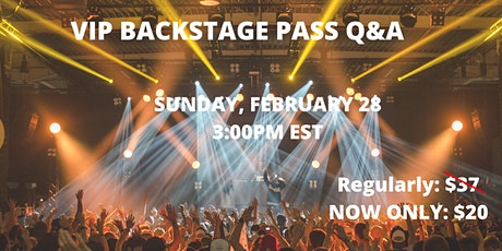 VIP Backstage Pass Q&A tickets