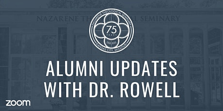 Alumni Updates with Dr. Rowell tickets