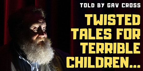 Twisted Tales for Terrible Children : A Storytelling Show tickets