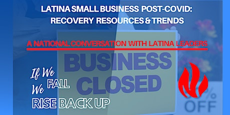 Latina Small Business Post-Covid: Recovery Resources & Trends tickets
